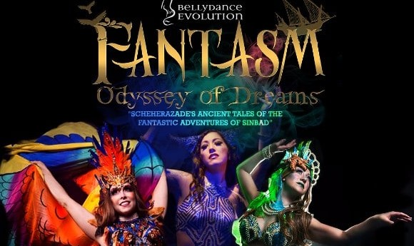 Bellydance Evolution presents: Fantasm, Odyssey of Dreams