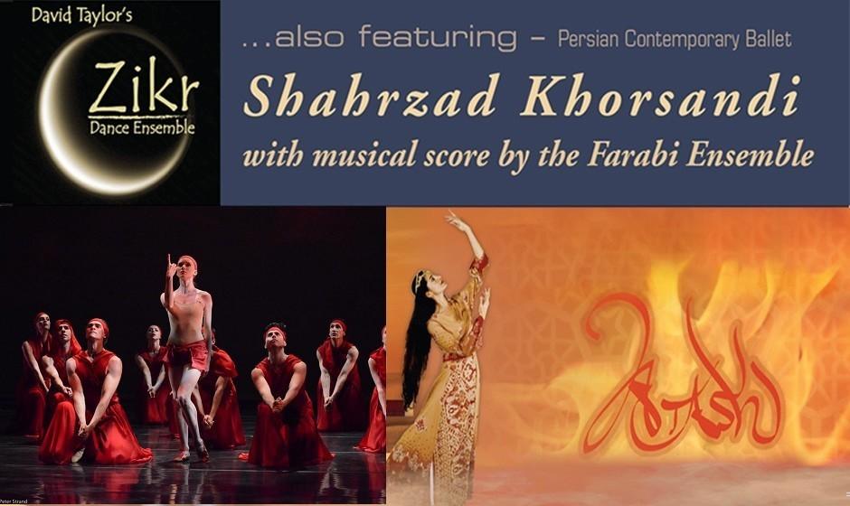 Atash:  Premier Persian Ballet:  Shahrzad Khorsandi, Farabi Ensemble, David Taylor's Zikr Dance