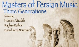 Masters of Persian Music: Three generations