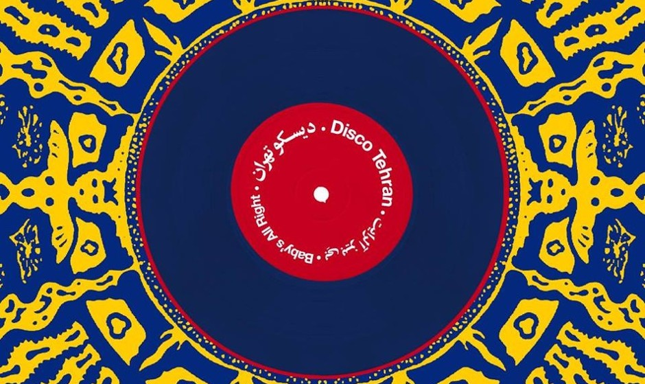 Disco Tehran, with LIVE PERFORMANCES: Sufi Rock by Tan Haw and Afro Venezuelan Drums by Tambor y Caña