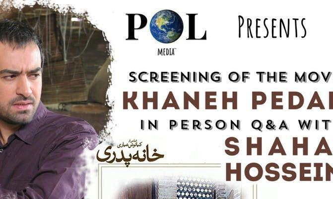 Movie Screening: Khaneh Pedari with Presence of Shahab Hosseini