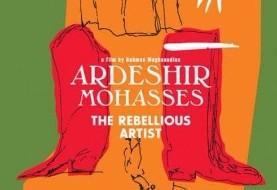 Ardeshir Mohasses: The Rebellious Artist Documentary