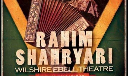Rahim Shahryari in Los Angeles: Azerbaijani Iranian Music Concert