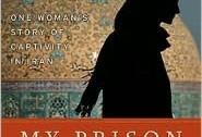 My Prison, My Home: Book Launch by Haleh Esfandiari