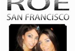 جشن تولد ساغر و ساناز، مدیران ROE در سانفرانسیسکو