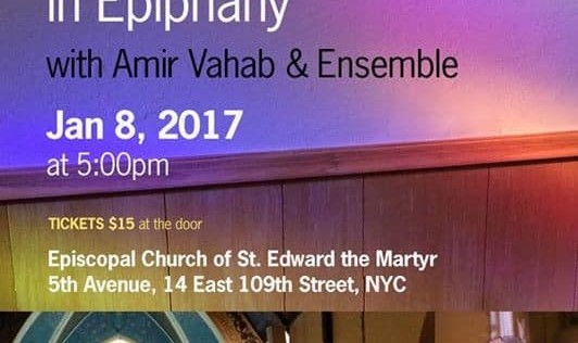 Sufi Songs of Love: A Celebration in Epiphany with Amir Vahab