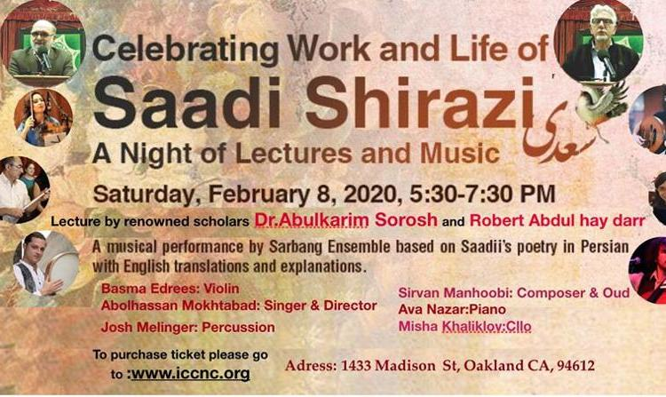 Saadi Shirazi: A Night of Music and Lectures, by Dr. Abdulkarim Soroush and Robert Abdul Hayy Darr