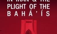 حقوق بشر و مصائب بهاییان در ایران