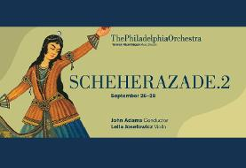Sheherazade.۲ Concert Performance at the Philadelphia Orchestra