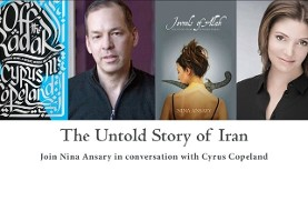 Dr. Nina Ansary In Conversation With Cyrus M. Copeland To Discuss