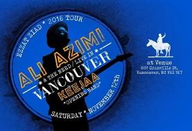 کنسرت بزرگ علی عظیمی همراه با باند محلی کیجا در ونکوور: تور عزت زیاد