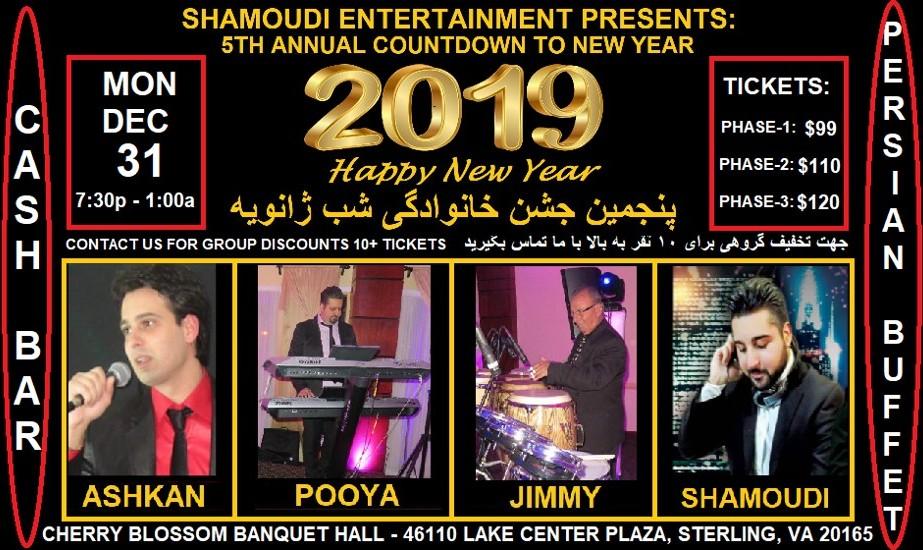 5th Annual Countdown to New Year 2019 Featuring Ashkan & DJ Shamoudi with Full Persian Buffet