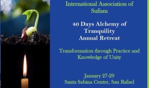 40 Days Annual Retreat with Sufi Master Shah Nazar Seyyed Ali Kianfar, Ph.D.