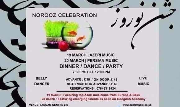 دو شب جشن نوروز با شام و گروه موسیقی ایرانی (۲۰ March) و آذربایجانی (March ۱۹ )