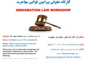 Immigration Law workshop. Speaker: Allen Taksh