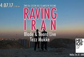 Raving Iran Blade & Beard Live