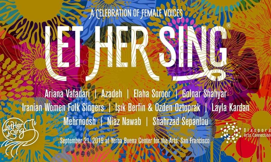 Let Her Sing 2019: A Celebration of Female Voices from Iran, Kurdistan, and Afghanistan