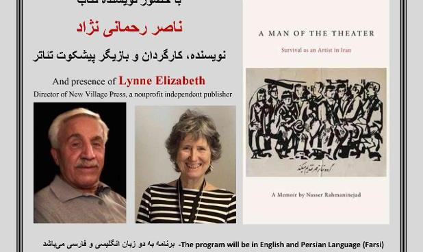 Nasser Rahmani Nejad and Lynne Elizabeth: A Man of the Theater - Survival of an Artist in Iran
