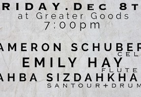 Music of Sahba Sizdahkhani, Emily Hay, and Cameron Schubert