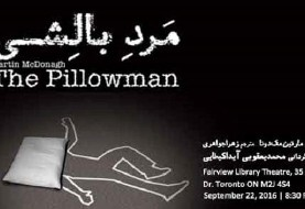 The Pillowman in Farsi Language, Directing by Aida Keykhaii, Mohammad Yaghoubi