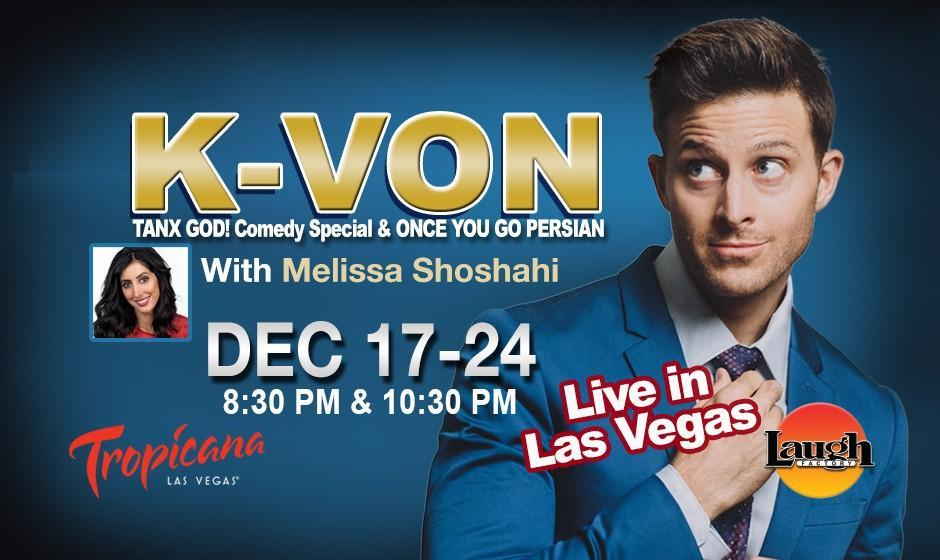 K-von: The Most Famous Half-Persian American Comedian with Melissa Shoshahi