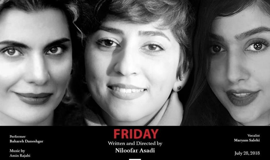 Friday; A play by Niloofar Asadi