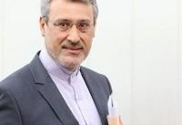 بعیدینژاد: تهران و لندن در مسئله برجام اتفاق نظر دارند