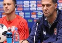 سرمربی صربستان:اگر بنابر پیروزی بود حق ما بود که برنده باشیم