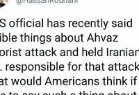 واکنش روحانی به ادعای یک مقام آمریکایی درمورد حمله تروریستی اهواز