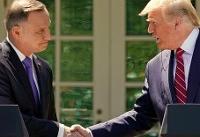 ترامپ: یک هزار نیروی نظامی آمریکایی در لهستان مستقر میشوند