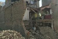 تخریب منزل مسکونی در غرب تهران/گودبرداری یک متری حادثه آفرید