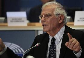 واکنش جوزپ بورل به آغاز مکانیسم ماشه | جایگزینی برای توافق هستهای ایران وجود ندارد