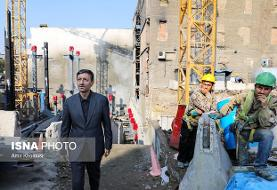 رییس بنیاد مستضعفان: ساخت پلاسکو در نیمه دوم سال آینده دور از دسترس نیست